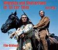 Winnetou und Shatterhand im Tal der Toten - Film-Bildbuch