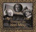 Karl-May-Verlag veröffentlicht CD mit historischen Tondokumenten