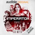 IMPERATOR: Audible bringt Kai Meyers neue Phantastik-Serie als Exklusiv-Hörspielreihe