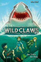 Wild Claws 3 -Im Visier der Haie