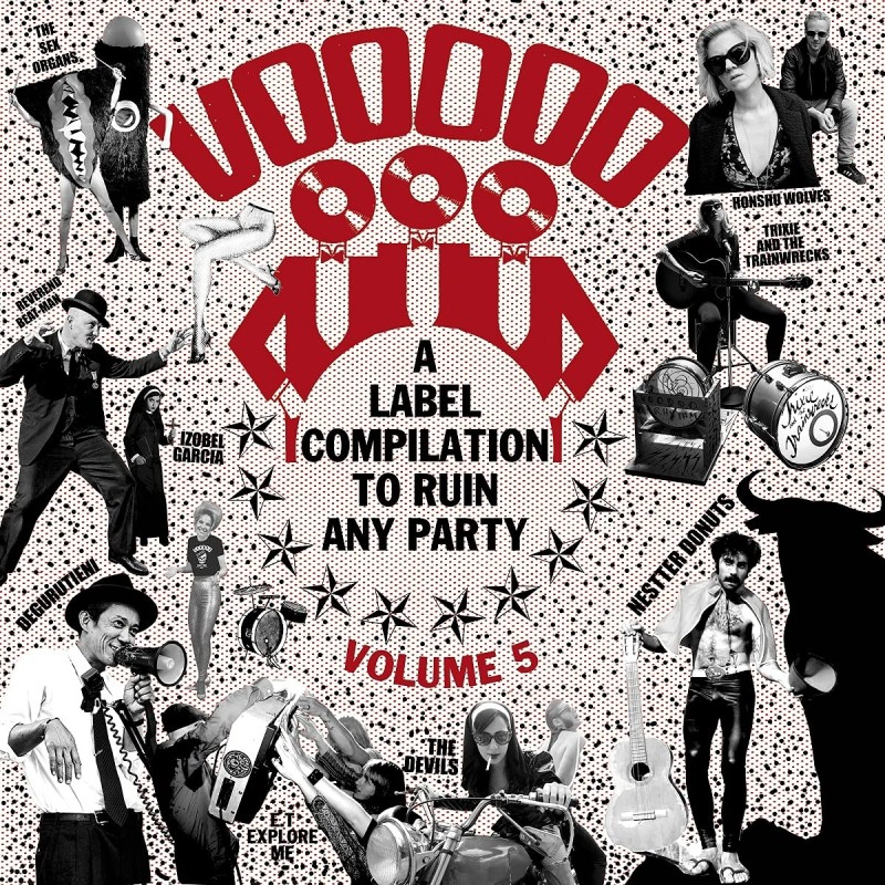 Voodoo Rhythm  A Label Compilation to ruin any party Vol 5