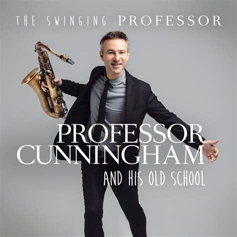Professor Cunningham and his old school
