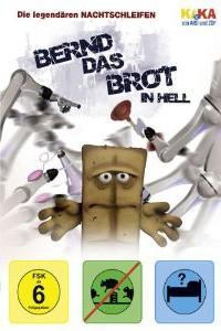 Bernd das Brot: 'Bernd in Hell' / 'Bernd & Friends'