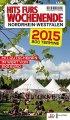 Hits fürs Wochenende Nordrhein-Westfalen 2015