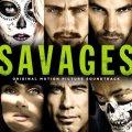 Savages (Original Motion Picture Soundtrack)