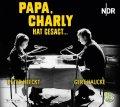 Papa, Charly hat gesagt... - Die Erste Staffel