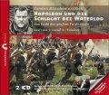 Napoleon und die Schlacht bei Waterloo