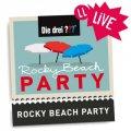 Die Rocky Beach Partys 2013