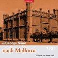 Mit George Sand nach Mallorca