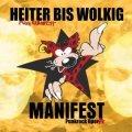 Heiter bis Wolkig - Manifest / eine Punkrock Opera in drei Akten