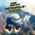 Metropolis-Konvoi