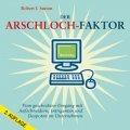 Der Arschloch-Faktor