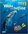Frag doch mal die Maus: Wale und Delfine
