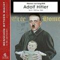 Adolf Hitler - Diktator des Deutschen Reichs