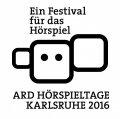 Die ARD Hörspieltage vom 9. bis 13.11.2016