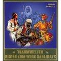 Traumwelten III - Bilder zum Werk Karl Mays