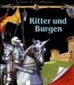 Fakten Wissen Abenteuer: Ritter und Burgen