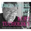 Jürgen von der Lippe liest Kurt Tucholsky