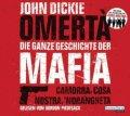 Omertá - Die ganze Geschichte der Mafia