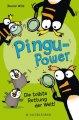 Pingu-Power - Die tollste Rettung der Welt!