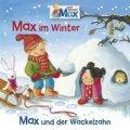 Max im Winter – Max und der Wackelzahn
