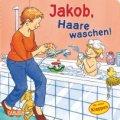 Jakob, Haare waschen!