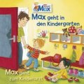 Max geht in den Kindergarten – Max geht zum Kinderarzt