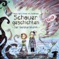 Schauergeschichten - Der Geistersturm