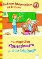 Die besten Schulgeschichten für Erstleser: Von magischen Klassenzimmern und tollen Schultagen