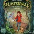 Flüsterwald 1 Das Abenteuer beginnt