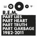 Part Lies Part Heart Part Truth Part Garbage 1982 - 2011