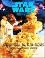Das STAR WARS Back- und Kochbuch: Wookiee Stullen, Klon Scones und andere galaktische Rezepte