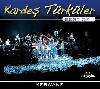 Kerwanê - Best of