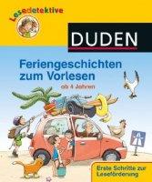 Lesedetektive: Feriengeschichten zum Vorlesen