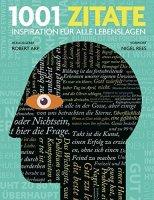 1001 Zitate. Inspiration für alle Lebenslagen