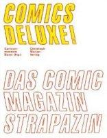 Comics Deluxe! - Das Comic Magazin Strapazin