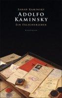Adolfo Kaminsky. Ein Fälscherleben