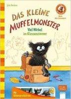 Das kleine Muffelmonster: Viel Wirbel im Klassenzimmer