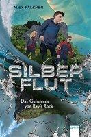 Silberflut - Das Geheimnis von Ray´s Rock