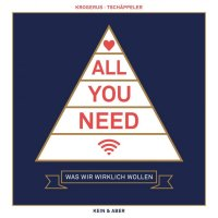 All You Need - Was wir wirklich wollen