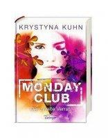 Monday Club Der zweite Verrat