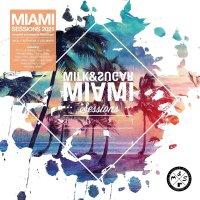 Milk & Sugar Miami Sessions 2021