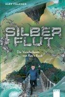 Silberflut - Die Verschollenen von Ray´s Rock