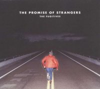 The Promise of Strangers